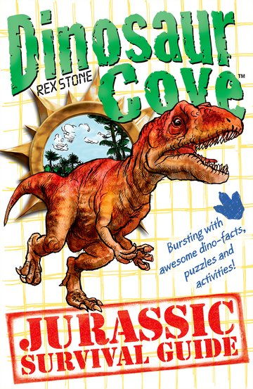 Dinosaur Cove: A Jurassic Survival Guide