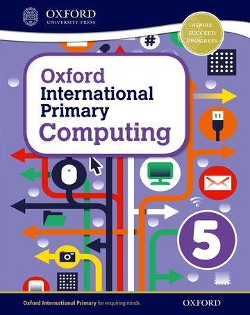 Oxford International Primary Computing Student Book 5