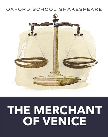 Oxford School Shakespeare: Merchant of Venice