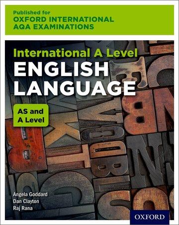 International AS & A Level English Language for Oxford International AQA Examinations