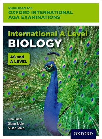 International AS & A Level Biology for Oxford International AQA Examinations