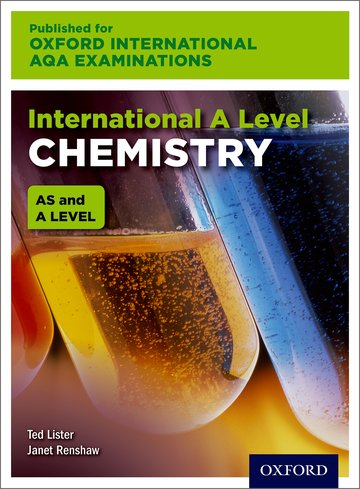 International AS & A Level Chemistry for Oxford International AQA Examinations