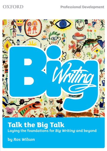 Big Writing: Talk the Big Talk