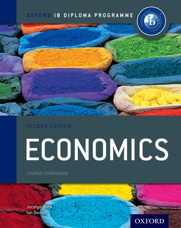 IB Economics Course Book 2nd edition: Oxford IB Diploma Programme