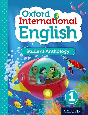 Oxford International Primary English Student Anthology 1