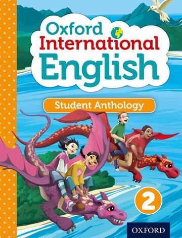 Oxford International Primary English Student Anthology 2