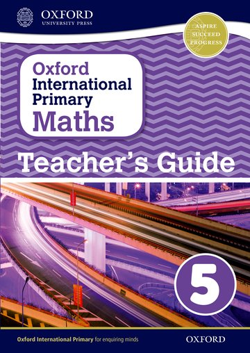 Oxford International Primary Maths: Stage 5: Age 9-10: Teacher's Guide 5