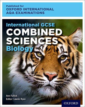 International GCSE Combined Sciences Biology for Oxford International AQA Examinations