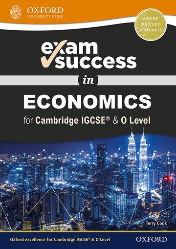 Exam Success in Economics for IGCSE & O Level