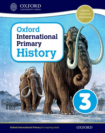 Oxford International Primary History Student Book 3