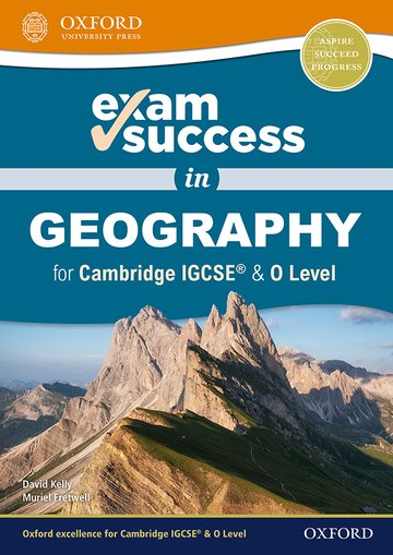 Exam Success in Geography for IGCSE & O Level
