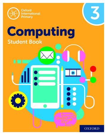 Oxford International Primary Computing Student Book 3