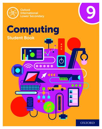 Oxford International Lower Secondary Computing Student Book 9