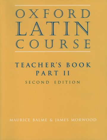 Oxford Latin Course:: Part II: Teacher's Book