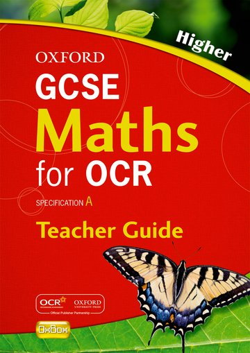 Oxford GCSE Maths for OCR Higher Teacher's Guide