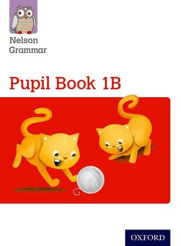 Nelson Grammar Pupil Book 1B