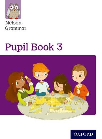 Nelson Grammar Pupil Book 3