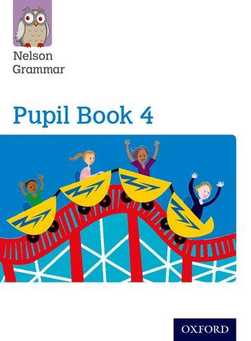 Nelson Grammar Pupil Book 4