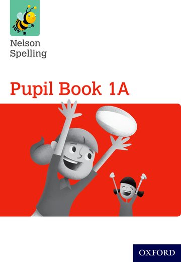 Nelson Spelling Pupil Book 1A