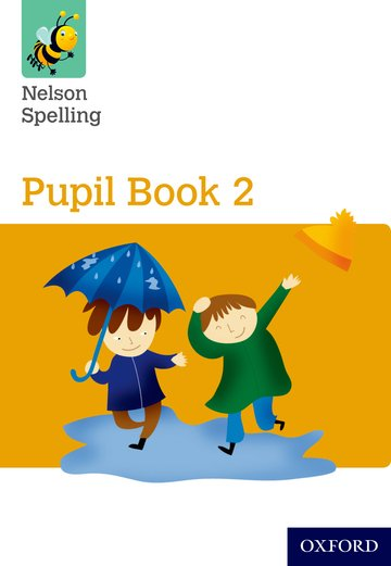 Nelson Spelling Pupil Book 2