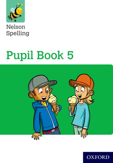 Nelson Spelling Pupil Book 5