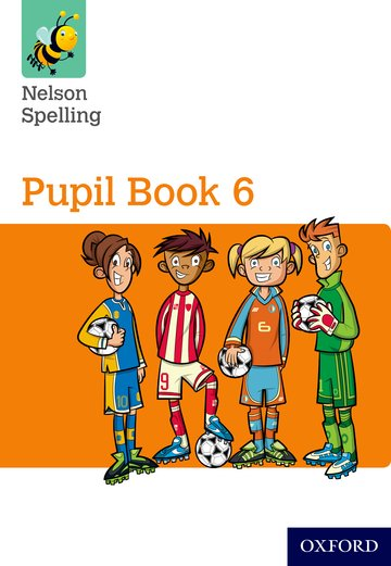 Nelson Spelling Pupil Book 6