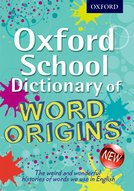 Oxford School Dictionary of Word Origins cover