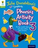 Oxford Reading Tree Songbirds: Julia Donaldson's Songbirds Phonics Activity Book 3