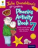 Oxford Reading Tree Songbirds: Julia Donaldson's Songbirds Phonics Activity Book 7