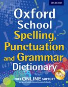 Oxford Spelling, Punctuation and Grammar Dictionary