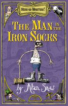 Here Be Monsters Part 2: Man In The Iron Socks