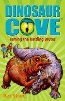Dinosaur Cove: Taming the Battling Brutes