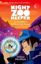 Night Zookeeper: The Giraffes of Whispering Wood