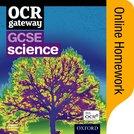 OCR Gateway GCSE Science Online Homework