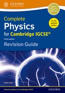 Complete Physics for Cambridge IGCSE 3rd ed Revision Guide