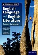 WJEC Eduqas GCSE English Language and English Literature: Teacher Companion