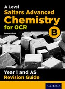 A Level Salters Advanced Chemistry for OCR B Year 1/AS Revision Guide
