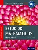 IB Estudios Matemáticos Nivel Medio Libro del Alumno
