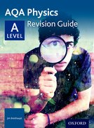 AQA Physics A Level Revision Guide