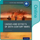Causes and Effects of 20th Century Wars: IB History Online Course Book: Oxford IB Diploma Programme