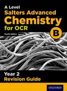 A Level Salters Advanced Chemistry for OCR B Year 2 Revision Guide