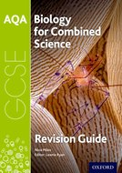 AQA GCSE Biology For Combined Science: Trilogy Third Edition Revision Guide