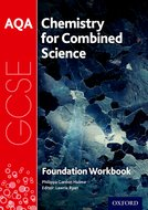 AQA GCSE Chemistry for Combined Science Workbook: Foundation