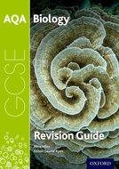 AQA GCSE Biology Third Edition Revision Guide