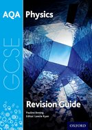 AQA GCSE Physics Third Edition Revision Guide