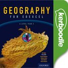 Geography for Edexcel A Level Year 2 Kerboodle: Resources and Assessment