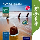 AQA Geography A Level & AS: Physical Geography Kerboodle Resources and Assessment