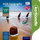 AQA Geography A Level & AS: Physical Geography Kerboodle Book