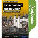Oxford AQA History for GCSE: Kerboodle Exam Practice and Revision