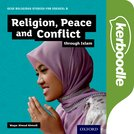 GCSE Religious Studies for Edexcel B: Religion, Peace and Conflict through Islam Kerboodle Book